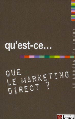 Qu'Est-Ce Que Le Marketing Direct ?
