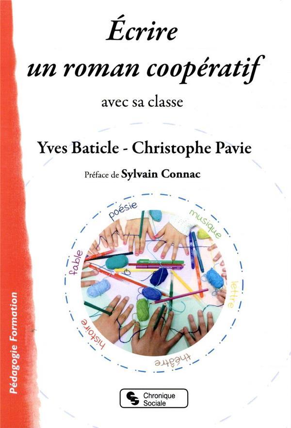 écrire un roman coopératif ; avec sa classe