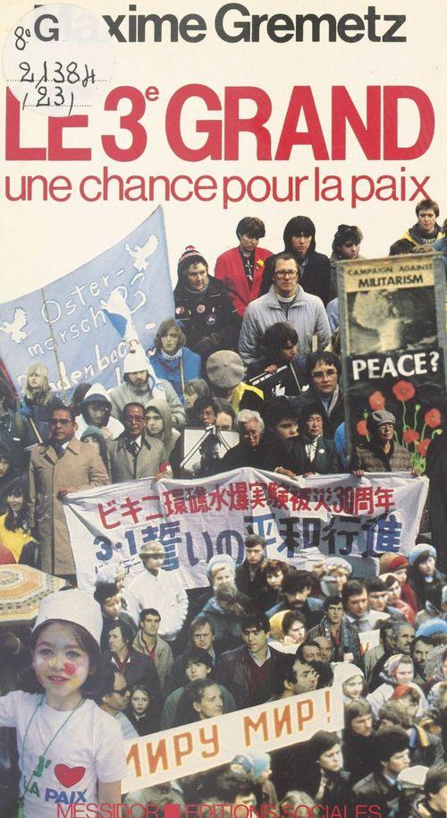 Le 3e Grand : Une chance pour la paix