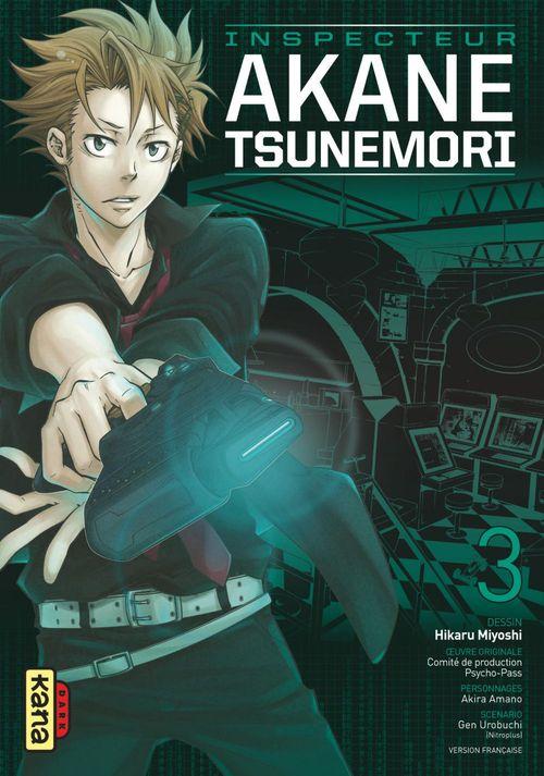 Psycho-pass ; inspecteur Akane Tsunemori T.3