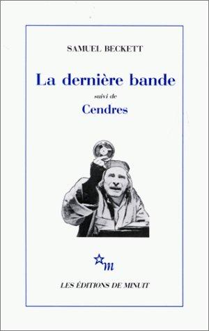 LA DERNIERE BANDE  -  CENDRES