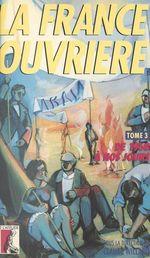 La France ouvrière (3) : De 1968 à nos jours  - Willard C - Claude Willard