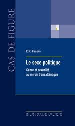 Vente Livre Numérique : Le sexe politique  - Éric FASSIN