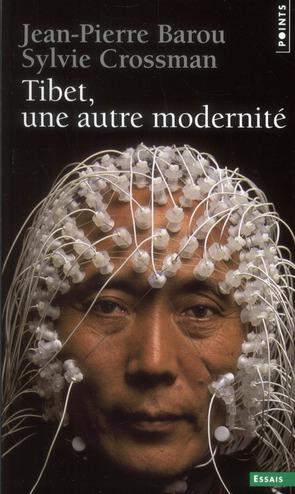 Tibet, une autre modernité