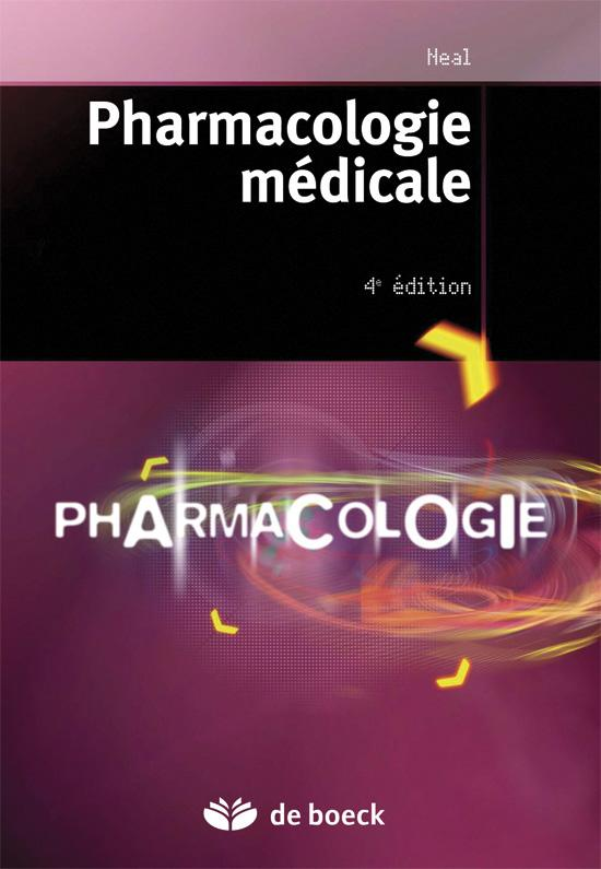 Pharmacologie Medicale (4e Edition)