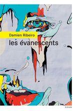 Vente EBooks : Les évanescents  - Damien Ribeiro
