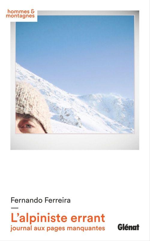 L'alpiniste errant ; journal aux pages manquantes