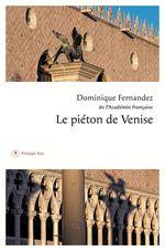 Vente Livre Numérique : Le piéton de Venise  - Dominique Fernandez
