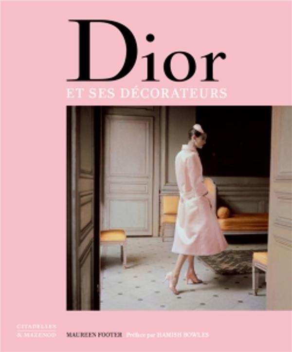 Dior et ses décorateurs