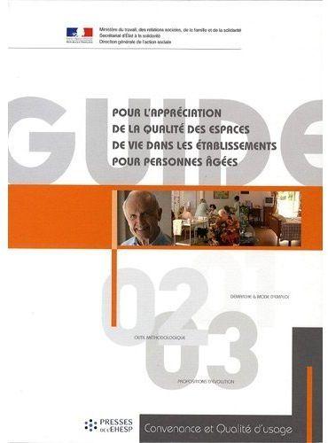Guide pour l'appréciation de la qualité des espaces de vie dans les établissements pour personnes âgées