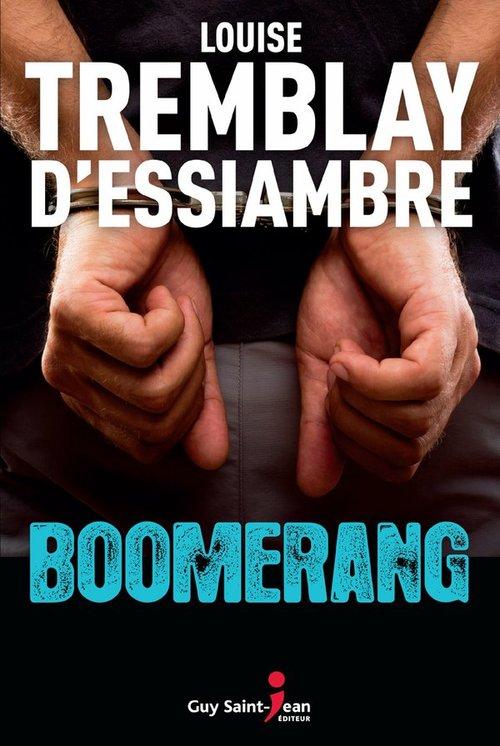 Vente Livre Numérique : Boomerang  - Louise Tremblay d'Essiambre