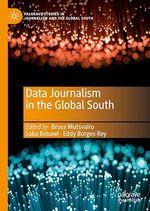 Data Journalism in the Global South  - Bruce Mutsvairo - Saba Bebawi - Eddy Borges-Rey