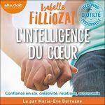 Vente AudioBook : L'intelligence du coeur  - Isabelle Filliozat