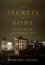 Vente EBooks : The Secrets of Rome  - Corrado Augias