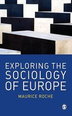Vente Livre Numérique : Exploring the Sociology of Europe  - Maurice Roche