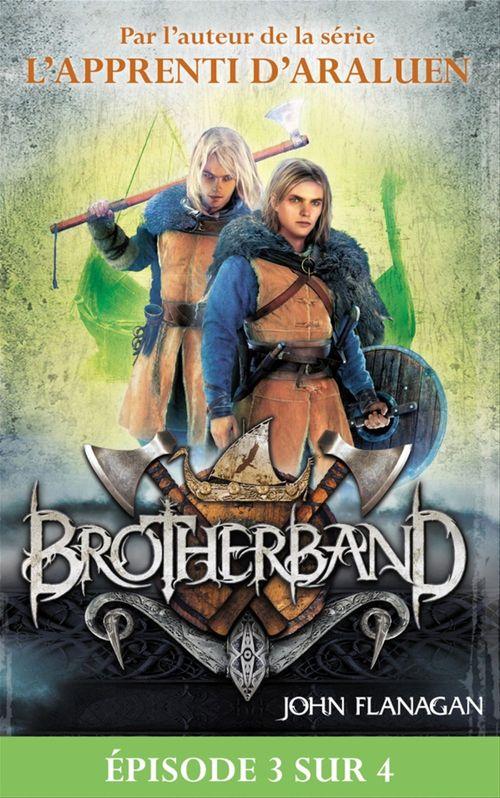 Feuilleton Brotherband 1 - Episode 3 sur 4