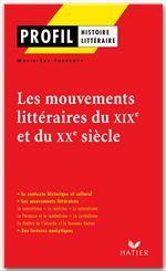 Les mouvements littéraires du XIX au XX siècles