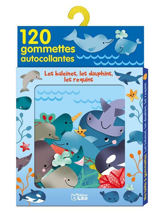 Les baleines, les dauphins, les requins ; 120 gommettes autocollantes