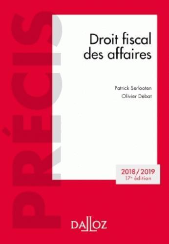 Droit fiscal des affaires (édition 2018/2019) (17e édition)