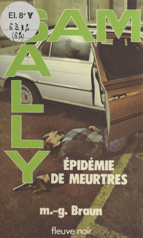 Épidémie de meurtres  - M.-G. Braun