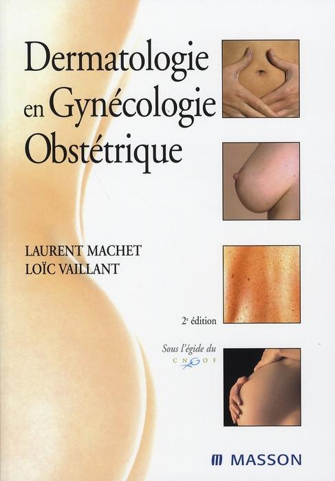 Dermatologie En Gynecologie Obstetrique (2e Edition