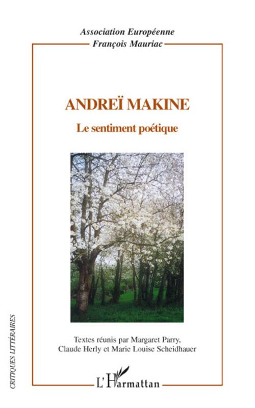 Andreï Makine ; le sentiment poétique