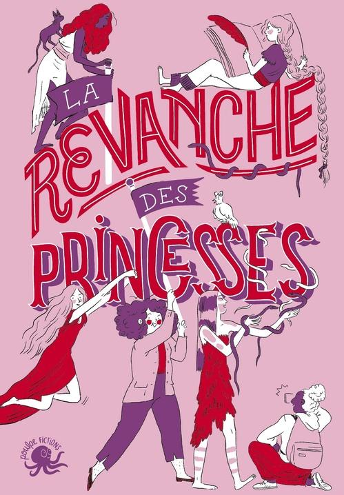 Vente EBooks : La revanche des princesses  - Clémentine BEAUVAIS  - Charlotte BOUSQUET  - Alice BRIERE-HAQUET  - Sandrine Beau  - Carole TREBOR  - Anne-Fleur MULTON  - Collectif