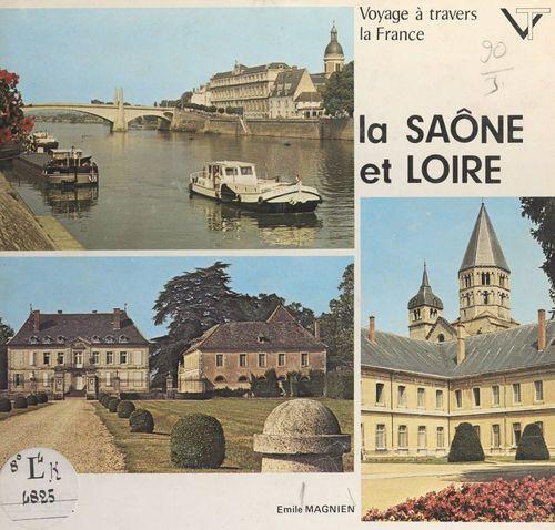 Voyage à travers la Saône-et-Loire