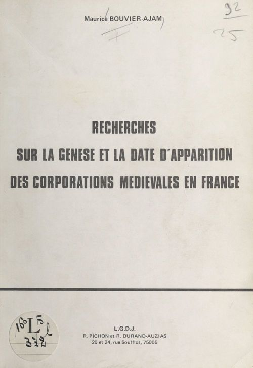 Recherches sur la genèse et la date d'apparition des corporations médiévales en France