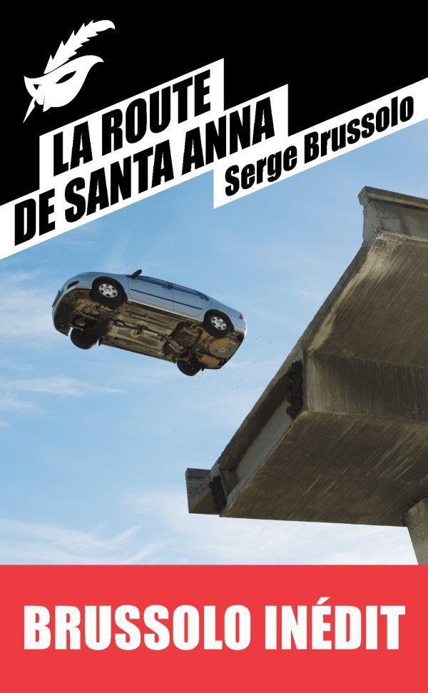 la route de Santa Anna