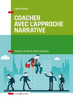Coacher avec l'Approche narrative