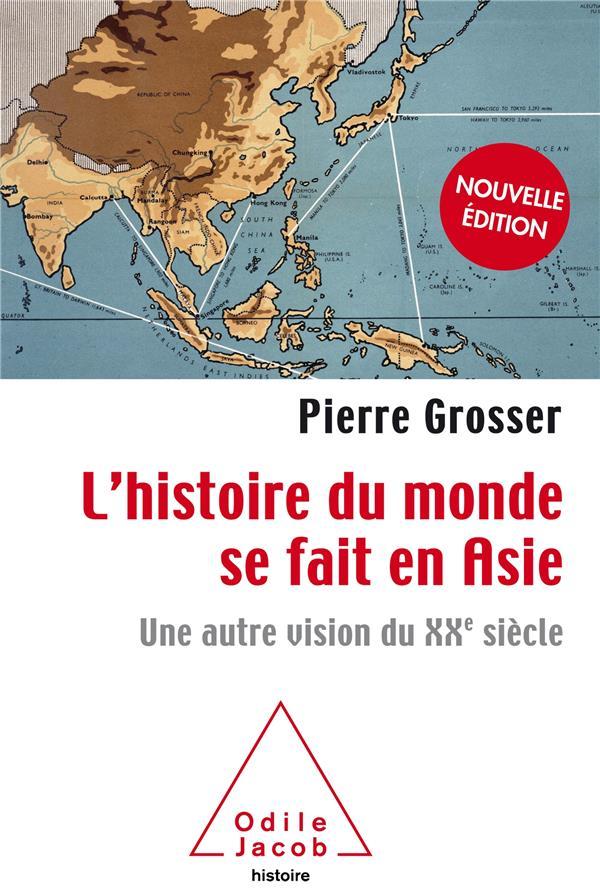 L'histoire du monde se fait en Asie ; une autre vision du XXe siècle