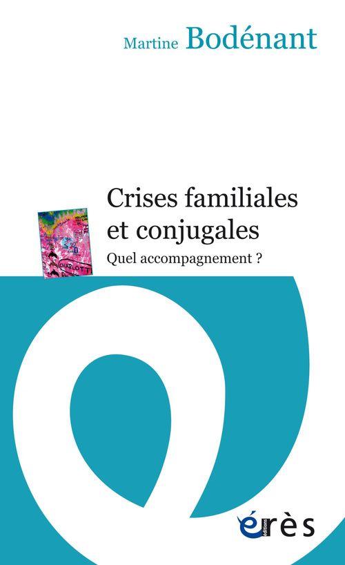Crises familiales et conjugales ; quel accompagnement ?
