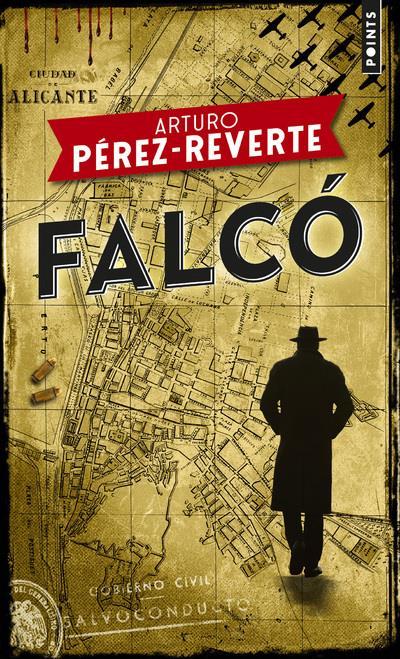 PEREZ-REVERTE, ARTURO - FALCó