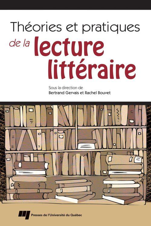 Théories et pratiques de la lecture littéraire