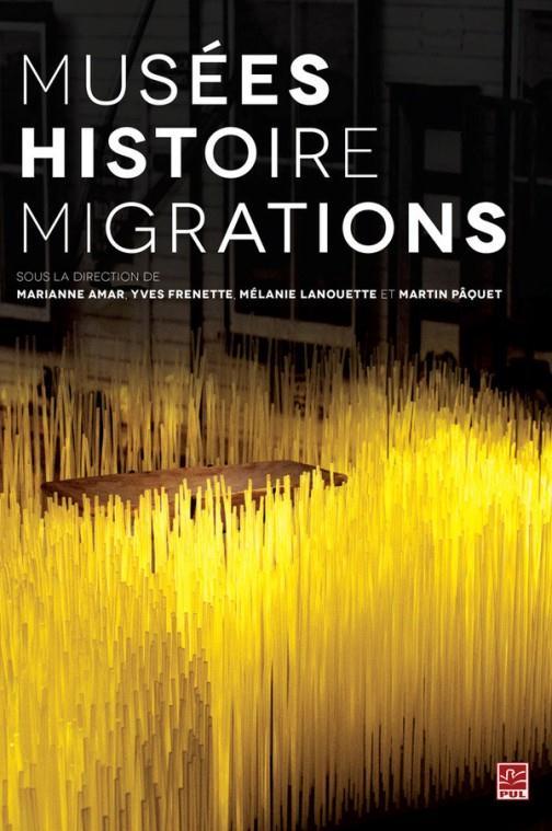 Musée ; histoire ; migration