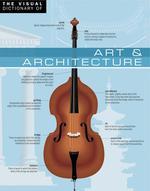 Vente Livre Numérique : The Visual Dictionary of Art & Architecture  - Ariane Archambault - Jean-Claude Corbeil