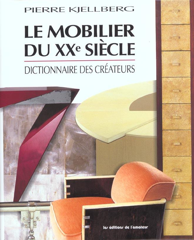 LE MOBILIER DU XXE SIECLE