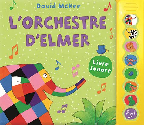 L'orchestre d'Elmer