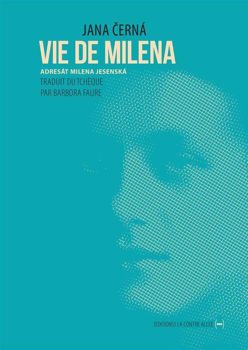 Vie de Milena ; de Prague à Vienne