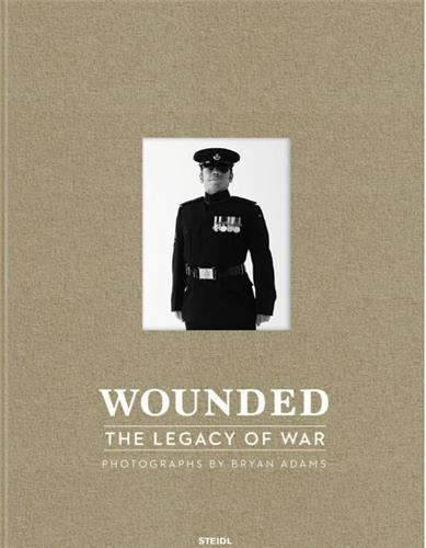 Bryan adams wounded : the legacy of war /anglais