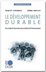 Le développement durable ; à la croisée de l'économie, de la société et de l'environnement