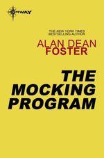 The Mocking Program  - Alan Dean FOSTER