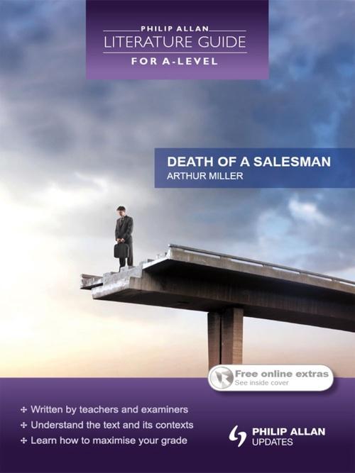 Philip Allan Literature Guide (for A-Level): Death of a Salesman