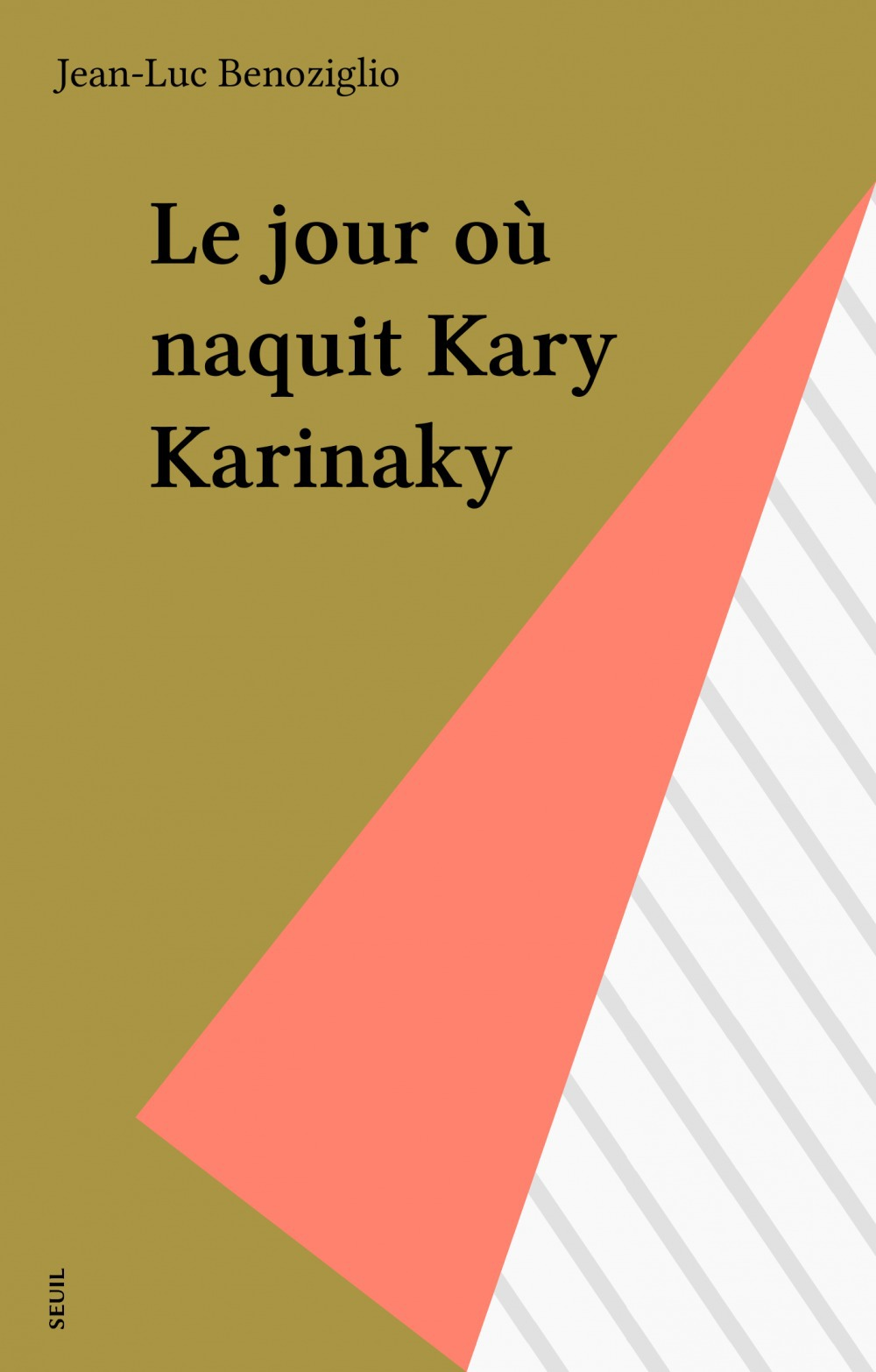 Jour ou naquit kary karinaky (le)