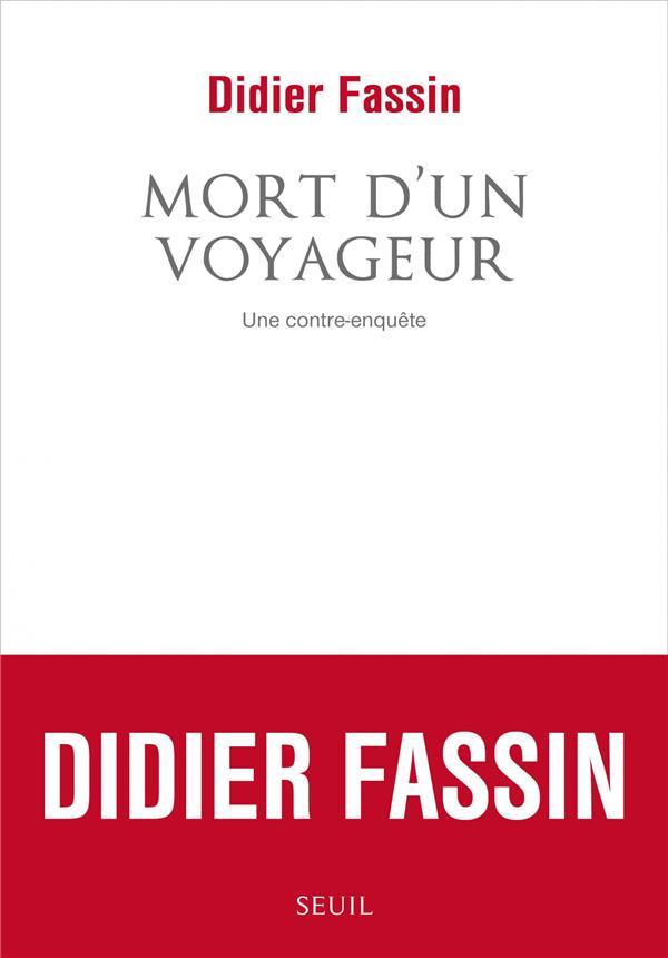 MORT D'UN VOYAGEUR  -  UNE CONTRE-ENQUETE