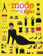 La mode ; une histoire de styles