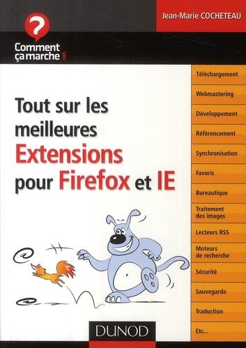 Tout sur les meilleures extensions pour Firefox et Internet Explorer