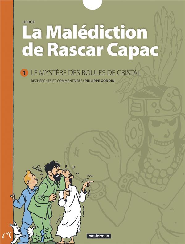 La malédiction de Rascar Capac t.1 ; le mystère des boules de cristal