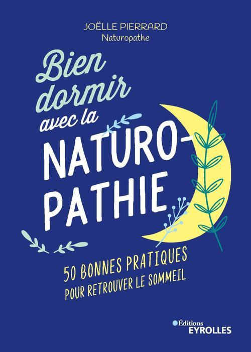 Bien dormir avec la naturopathie